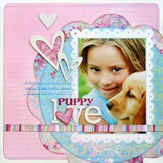 Puppy Love New BG EUPHORIA by Kelly Goree | by craftytart