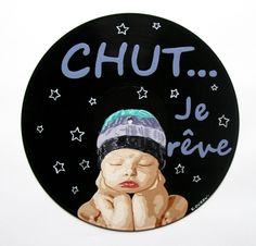 """Disque vinyle peint à la main - Bébé mauve """"CHUT... je rêve"""" - 28 €"""