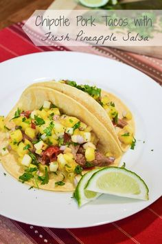 21 Day Fix Chipotle Pork Soft Tacos with Pineapple Salsa | The Foodie and The Fix