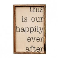 This is Our Happily Ever After (comes in three colors!)