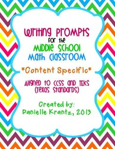 Middle School Math Writing Prompts { Content Specific } This is for purchase $15 - mostly 6th and 7th grade, but a great reminder to focus on literacy in all subjects