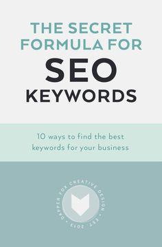 Secret Formula for SEO Keywords - How to find the best keywords for your…