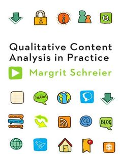 """Read """"Qualitative Content Analysis in Practice"""" by Dr. Margrit Schreier available from Rakuten Kobo. Qualitative content analysis is a powerful method for analyzing large amounts of qualitative data collected through inte. Multivariate Statistics, Thematic Analysis, Media Psychology, Sage Publications, Content Analysis, Social Research, Research Methods, Classroom Language, Instructional Design"""
