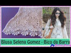 Blusa em Croché Selena Gomez - Aula 5- Bico da Barra - YouTube
