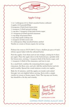 A recipe for apple crisp from Burnt Toast Makes You Sing Good by Kathleen Flinn.
