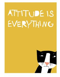 Attitude is everything tuxedo cat print in 11 x 14 by LizzyClara, $25.00