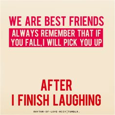 quotes about best friends and laughter 108 Quotes About Best Friends And Laughter