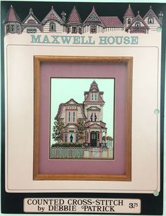 Historic Victorian Cross Stitch Pattern Maxwell House Georgetown CO Counted  #DebbiePatrick #Frame