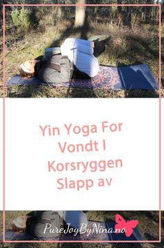 Yin Yoga For Vondt I Korsryggen #yinyoga #yinyogaforkorsryggen #yinyogavondtikorsryggen #yinyogaryggen #yogaforkorsrygg Online Yoga, Low Back Pain, Yoga Tips, Yin Yoga, Anxiety, Joy, Workout, Mental Health, Group