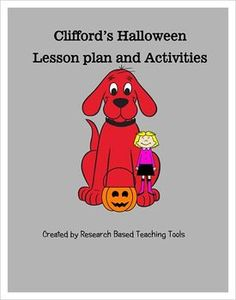 Clifford's Halloween Lesson Plans and Activities