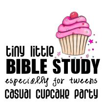 Are you the momma of a tween girl, who loves baking and being with friends?  How about hosting this tiny little tween Bible study just for fun or for her birthday party?  Free downloads included!
