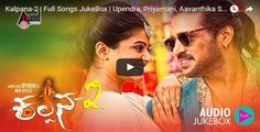 Kalpana-2 | Full Songs JukeBox | Upendra, Priyamani, Aavanthika Shetty | Arjun Janya | Kannada 2016