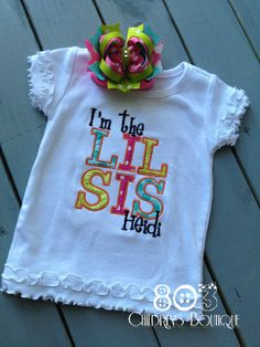 Sibling I'm the Lil Sis HPTL   This listing is for a custom I'm the Lil Sis shirt. This design is machine embroidered directly on to the shirt. No stickers or iron ons used at our shop.   You can add a M2M (made to match) hair bow during checkout if you like.   Comes in sizes:  Onesies: 0-3 month, 3-6 month, 6-12month  Shirt: 12m, 18m, 24m 3T, 4T 5/6, 6x, S, M, L