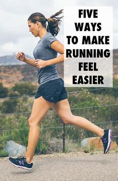 5 Ways to Make Running Feel Easier #fitness #exercise #workout #running