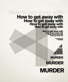 How to get away with murder in 3 step