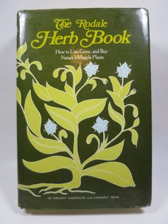 Rodale's Herb Book How To Grow Use Buy Nature's Miracle Plants Hard Cover w/ DJ 1976 Emmaus Press Vintage Gardeners Reference by BonniesVintageAttic on Etsy