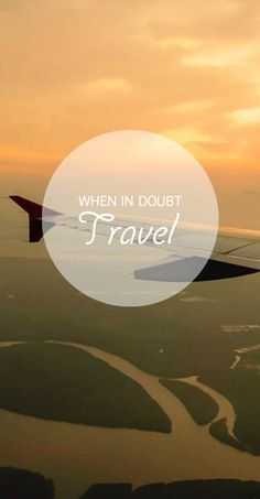 No doubt: Travel!