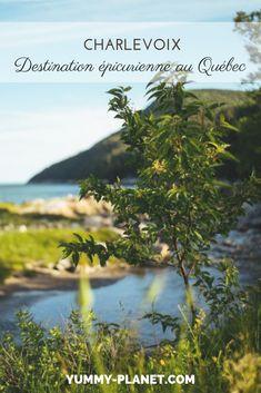 Découvrez Charlevoix, une destination épicurienne aux paysages magnifiques, en plein coeur du Québec. Charlevoix Quebec, Routes, National Parks, Destinations, Articles, Blog, Travel, Outdoor, Trips Abroad