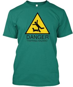 Danger Tripping Hazard | Teespring