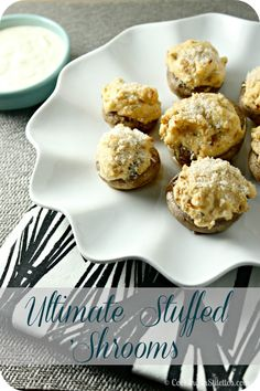 Ultimate Stuffed Mushrooms with Horseradish Dipping Sauce - the perfect appetizer for your next soiree.  http://cookinginstilettos.com/ultimate-stuffed-mushrooms-with-horseradish-dipping-sauce/  #Mushrooms #Appetizer