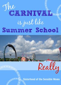 If you thought school was hell, just take your kiddos to the carnival by Sisterhood of the Sensible Moms