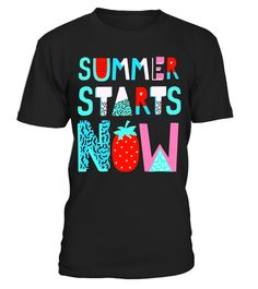 End of School Year Gift for Teachers - Summer Starts Now - Limited Edition