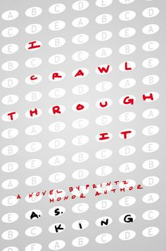 A. S. King, author of I CRAWL THROUGH IT, on writing inside the chaos