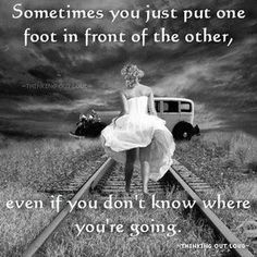 Story of my life... Though I'm not sure I like the photo. Who walks aimlessly on the train tracks like that? I'll tell you where you're going. You're heading towards a car that is probably going to get smashed by a train!