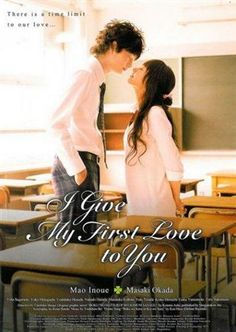 I Give My First Love To You/ Boku No Hatsukoi Wo Kimi Ni Sasagu (Japanese Movie)