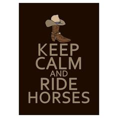 Ride horses. English or Western.