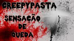 CreepyPasta - Sensação de Queda