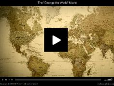 Change the World Movie  http://www.videosmotivational.com/best-clips/making-a-difference-videos/change-the-world/