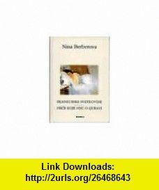 Bijankurske svetkovine Price koje nisu o ljubavi (9788674481080) Nina Berberova , ISBN-10: 8674481086  , ISBN-13: 978-8674481080 , ASIN: B004HBQE94 , tutorials , pdf , ebook , torrent , downloads , rapidshare , filesonic , hotfile , megaupload , fileserve