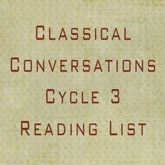 CC Cycle 3 reading list- Great book list for each week Reading Lists, Book Lists, Cc Connected, Cc Cycle 3, Classical Education, Learning To Trust, Living At Home, Home Schooling, Teaching English