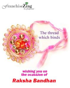 Franchise Zing wishes you happy #rakshabandhan to all.
