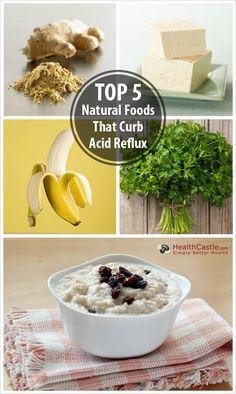 Acid Reflux Relief -- Top 5 Natural Foods That Curb Acid Reflux What Causes Acid Reflux, Acid Reflux Cure, Acid Reflux Home Remedies, Acid Reflux Relief, Acid Reflux Treatment, Reflux Symptoms, Heartburn Symptoms, Foods For Acid Reflux, Recipes For Acid Reflux