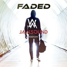 Fadéd (Jacksound Bootleg) - Al4n Walk3r by Jacksound on SoundCloud