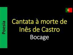 Cantata à morte de Inês de Castro - Bocage  | Poema