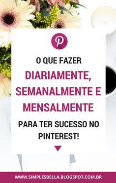 Neste artigo eu dou dicas que fazem um perfil de sucesso e um plano de ação, com coisas que você deve fazer diariamente, semanalmente e mensalmente no Pinterest, principalmente para mensurar seus resultados. (Pinterest Tips, Pinterest for blogger, Como usar o Pinterest, Pinterest Marketing, Como ser visto no Pinterest, Pinterest para blogueiros, Pinterest Para empresa, Pinterest Dicas, Dicas para blogs) #PinterestMarketing Pinterest Gratis, Alta Performance, Work Success, Blog Sites, Pinterest Marketing, Digital Marketing, Social Media, Bella Beauty, Money
