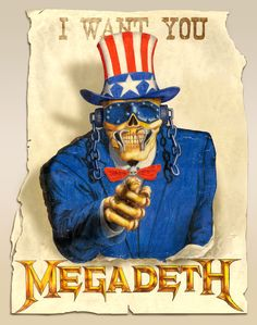 Megadeth want you by ~Jonzy on deviantART