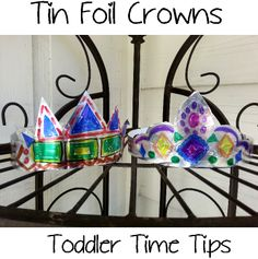 tiaras and crowns  Poster board, tin foil , sharpie markers Daily projects and activities posted on Face Book  @ Toddler Time Tips @ https://www.facebook.com/toddlertimetips