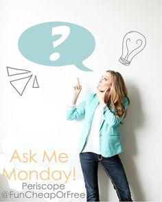 Blog post at Fun Cheap or Free :   Recently y'all asked for more live Q&A's, and we all know I have a certifiable obsession with Periscope. I decided to marry the two,[..]