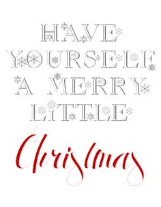 We Heart Parties | Have Yourself a Merry Little Christmas Sign - FREE Printable
