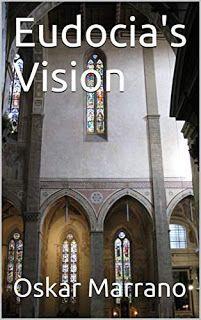Eudocia's Vision - historical fiction by Oskar Marrano #ebooks #kindlebooks #freebooks #bargainbooks #amazon #goodkindles