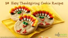 10 Easy Thanksgiving Cookie Recipes. Make dessert with your kids! #baking