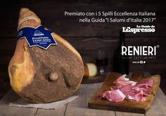 """Prosciutto Toscano DOP Renieri premiato con i 5 Spilli Eccellenza Italiana nella Guida """"I Salumi d'Italia 2017"""" - Guide de l'Espresso"""