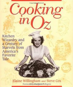 Cooking in Oz: Kitchen Wizardry and a Century of Marvels from America's Favorite Tale by Elaine Willingham, http://www.amazon.com/dp/1581820518/ref=cm_sw_r_pi_dp_ey4xqb1DQWRHA