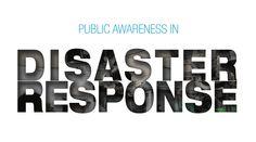 Public Awareness in Disaster Response