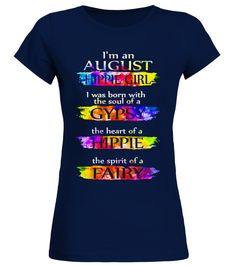"""# AUGUST GIRL .  Special Offer, not available anywhere else!      Available in a variety of styles and colors      Buy yours now before it is too late!      Secured payment via Visa / Mastercard / Amex / PayPal / iDealNeed Larger size 3XL-5XL, Please choose """"Unisex Tee""""      How to place an order            Choose the model from the drop-down menu      Click on """"Buy it now""""      Choose the size and the quantity      Add your delivery address and bank details      And that's it!"""