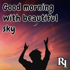good morning with beautiful sky Good Morning Nature Images, Beautiful Sky, Movie Posters, Film Poster, Billboard, Film Posters
